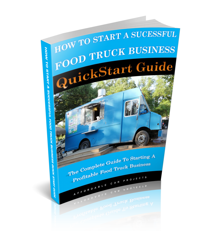 Everything You Need To Start A Food Truck